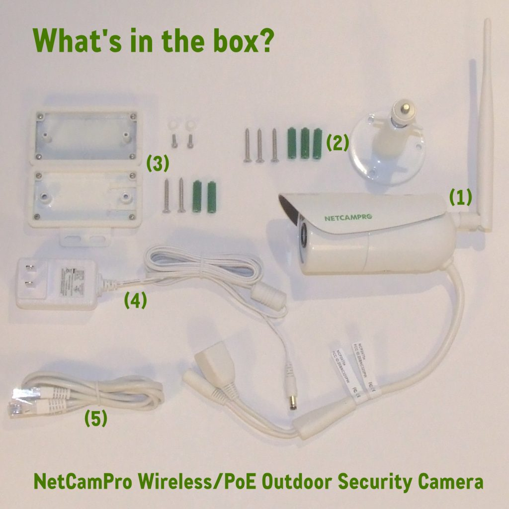 NetCamPro First Steps Wireless PoE Outdoor Security Camera What's in the box?